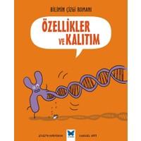 Bilimin Çizgi Romanı: Özellikler Ve Kalıtım