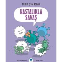 Bilimin Çizgi Romanı: Hastalıkla Savaş
