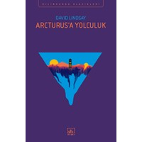Arcturus'A Yolculuk - David Lindsay