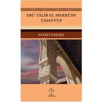 Ebu Talib El-Mekki'De Tasavvuf