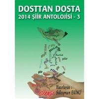 Dosttan Dosta 2014 Şiir Antolojisi - 3