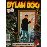 Dylan Dog Sayı 2 : Dylan Dog'un Hikayesi (Renkli Sayı)