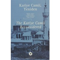 Kariye Camii, Yeniden / The Kariye Camii Reconsidered