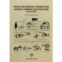 Savaş Yıllarında Türkiye'de Sosyal Yardım Faaliyetleri