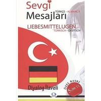 Sevgi Mesajları - Lisbesmittelugen / Türkçe-Almanca / Almanca-Türkçe