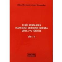 Lenin Sonrasının Marksizmi-Leninizmi Işığında Dünya ve Türkiye Cilt: 2