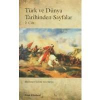 Türk ve Dünya Tarihinden Sayfalar (2. Cilt)