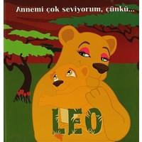 Leo - Annemi Çok Seviyorum, Çünkü...