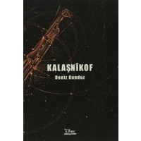 Kalaşnikof - Deniz Gunduz