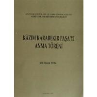 Kazım Karabekir Paşa'yı Anma Töreni