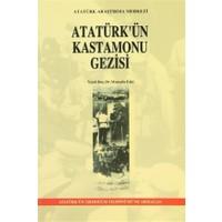 Atatürk'ün Kastamonu Gezisi