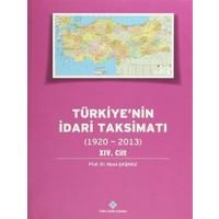 Türkiye'nin İdari Taksimatı 14.Cilt (1920-2013)
