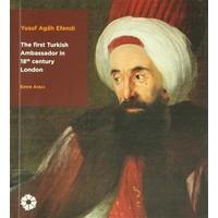 The First Turkish Ambassador in 18th Century London