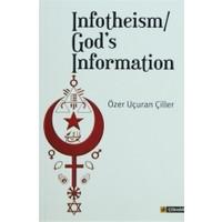 Infotheism / God's Information