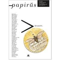 Papirüs Aylık Seçki Sayı: 4