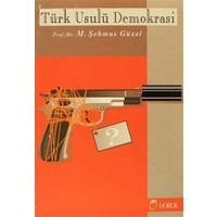 Türk Usulü Demokrasi