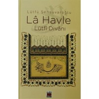 La Havle - Lütfi Divanı