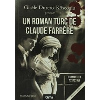 Un Roman Turc De Claude Farrere: L'Homme Qui Assassina