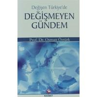 Değişen Türkiye'de Değişmeyen Gündem