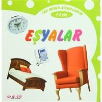 İlk Minik Kitaplarım (1-2 Yaş) Eşyalar