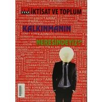 İktisat ve Toplum Dergisi Sayı: 21-22