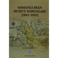 Osmanlı - İran Hudut Sorunları
