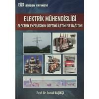 Elektrik Mühendisliği Elektrik Enerjisinin Üretimi İletimi v - İsmail Kaşıkçı