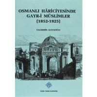 Osmanlı Hariciyesinde Gayr-i Müslimler