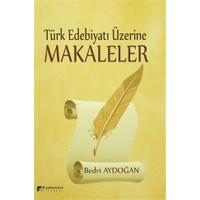 Türk Edebiyatı Üzerine Makaleler