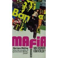 Mafia'nın Dışında Kim Kaldı?