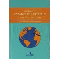 Sistematik Yabancı Dil Öğretim Yaklaşımı ve Yöntemleri