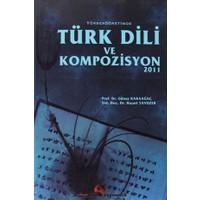 Yükseköğretimde Türk Dili ve Kompozisyon 2011