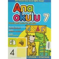 Anaokulu Sayı: 7 Anne-Çocuk Eğitim Dergisi