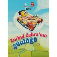 Zorbul Zehra'nın Günlüğü - Sabır