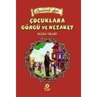 Osmanlıdan Çocuklara Görgü ve Nezaket