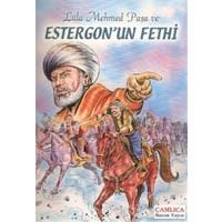 Lala Mehmed Paşa ve Estergon'un Fethi