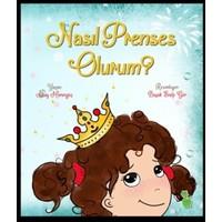 Nasıl Prenses Olurum?