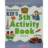 Dreamland Kid's 5 th Activity Book: Science (7)