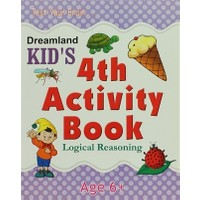 Dreamland Kid's 4 th Activity Book: Logical Reasoning (6)