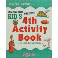 Dreamland Kid's 4 th Activity Book : General Knowledge (6)