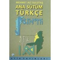 Ana Sütüm Türkçe