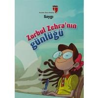 Saygı Zorbul Zehra'nın Günlüğü
