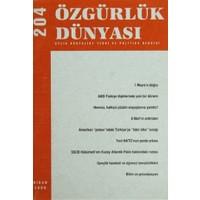 Özgürlük Dünyası Aylık Sosyalist Teori ve Politika Dergisi Sayı : 204 - Nisan 2009