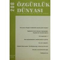 Özgürlük Dünyası Aylık Sosyalist Teori ve Politika Dergisi Sayı : 208 - Ağustos 2009