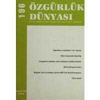 Özgürlük Dünyası Aylık Sosyalist Teori ve Politika Dergisi Sayı : 196 - Ağustos 2008