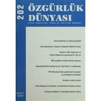 Özgürlük Dünyası Aylık Sosyalist Teori ve Politika Dergisi Sayı : 202 - Şubat 2009