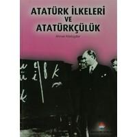 Atatürk İlkeleri ve Atatürkçülük