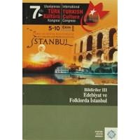 7. Uluslararası Türk Kültürü Kongresi Bildirileri - 3