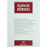 Özgürlük Dünyası Aylık Sosyalist Teori ve Politika Dergisi Sayı : 226 - Şubat 2012