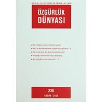 Özgürlük Dünyası Aylık Sosyalist Teori ve Politika Dergisi Sayı : 235 - Kasım 2012